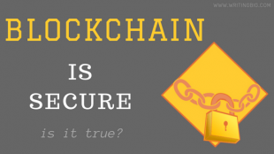 What makes blockchain a secure technology?